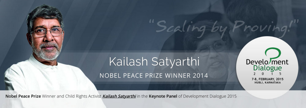 2014 Nobel Peace Prize Winner Kailash Satyarthi to speak at Development Dialogue 2015